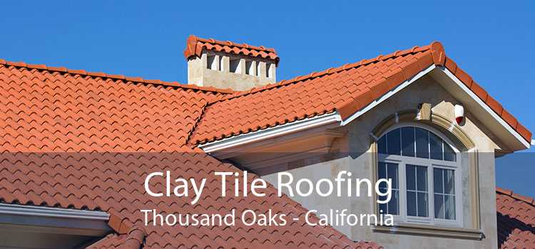 Clay Tile Roofing Thousand Oaks - California