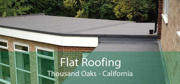Flat Roofing Thousand Oaks - California