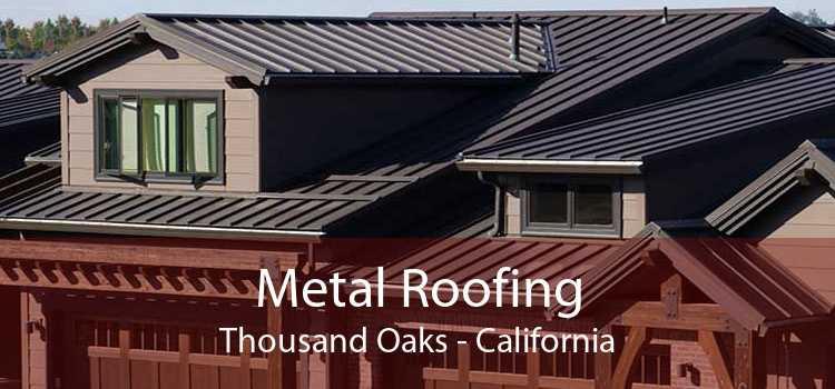 Metal Roofing Thousand Oaks - California
