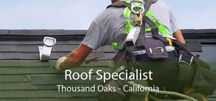 Roof Specialist Thousand Oaks - California