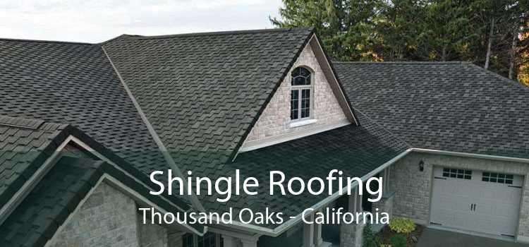 Shingle Roofing Thousand Oaks - California